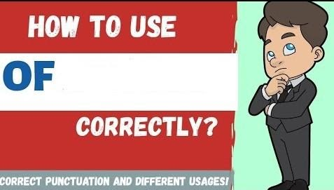 Everything you need to know to use OF in English correctly: